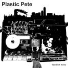 album plastic pete tapedeckslump front